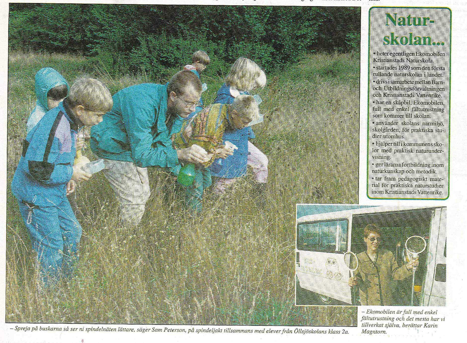1995 Naturskolan är etablerad i Kristianstads kommun