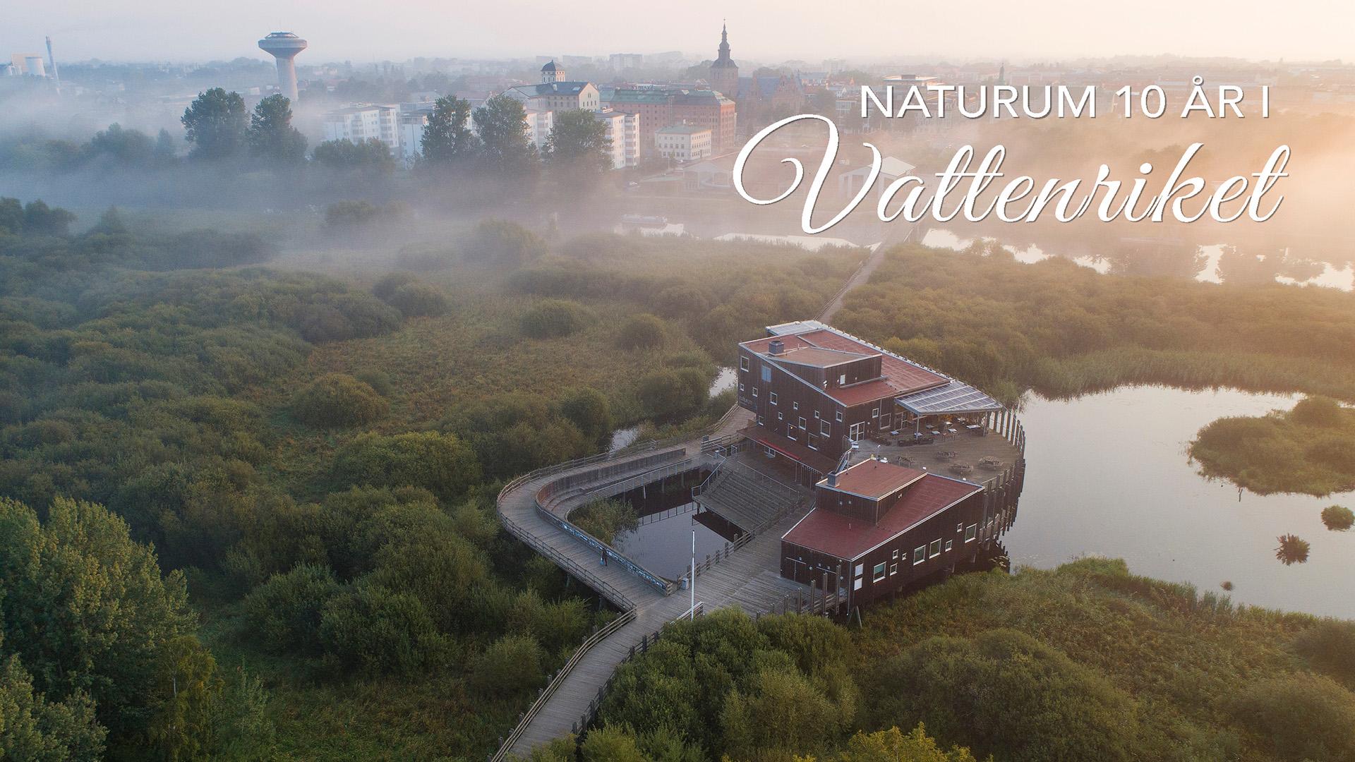Naturum Fyller 10 år I Vattenriket. Foto Patrik Olofsson/N